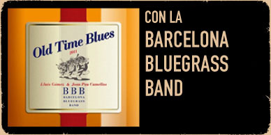 Old Time Blues - Barcelona Bluegrass Band