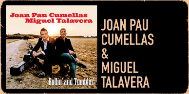 Rollin' and Tumblin' - Joan Pau Cumellas & Miguel Talavera